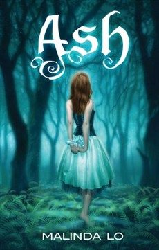 Ash by Malinda Mo. In the world of ASH, fairies are an older race of people who walk the line between life and death, reality and magic. Against the sheer misery of her stepmother's cruelty, Ash befriends one of these fairies-a mysterious, handsome man-who grants her wishes and restores hope to Ash's existence. But most important of all, she also meets Kaisa, a huntress employed by the king, and it is Kaisa who truly awakens Ash's desires for both love and self-respect...