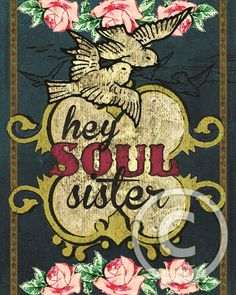 HEY SOUL SISTER by melody ross