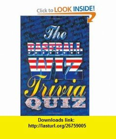 The Baseball Wiz Trivia Book (9780940462519) Harry Patterson , ISBN-10: 0940462516  , ISBN-13: 978-0940462519 ,  , tutorials , pdf , ebook , torrent , downloads , rapidshare , filesonic , hotfile , megaupload , fileserve