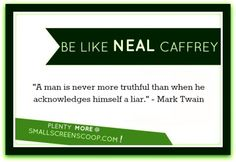 Be like Neal Caffrey (Matt Bomer - WHITE COLLAR) #QUOTES