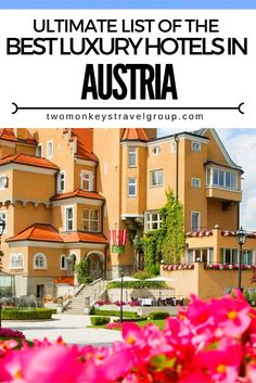 Ultimate List of The Best Luxury Hotels in Austria
