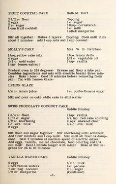 Fruit Cocktail Cake / Our favorite recipes Retro Recipes, Bakery Recipes, Old Recipes, Vintage Recipes, Cookbook Recipes, Cupcake Recipes, Cupcake Cakes, Dessert Recipes, Cupcakes