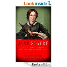 Jane Slayre - Kindle edition by Charlotte Bronte, Sherri Browning Erwin. Literature & Fiction Kindle eBooks @ Amazon.com.