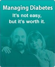 Learn to manage your diabetes.  Resources from the National Diabetes Education Program http://www.ndep.nih.gov/i-have-diabetes/index.aspx