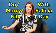 """Felicia Day Plays A Nerdy Game Of """"Do, Marry, Kill"""". Love Felicia and agree with her on almost all!"""