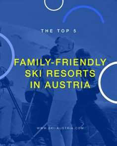 Top 5 Family-friendly ski resorts in Austria-- Top 5 Family-friendly ski resorts in Austria Austrian Ski Resorts, Ski Austria, Best Ski Resorts, Best Skis, Salzburg, Winter Sports, Travel With Kids, Friends Family, Skiing
