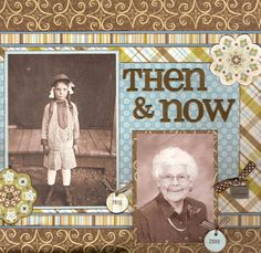 Create a Then & Now page using an old photograph and a new one. I like that they've matched the tone of the old one because it can be very jarring to see black and white photos with colour ones on the same page.