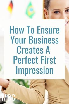 It takes just seven seconds for the average human being to form a first impression. In business, there may not always be a second chance, so it's crucial to ensure you create a perfect first impression every time. In this guide, we'll explore some steps you can take to ensure you get off on the right foot.   Business premises and aesthetics If you own or hire business premises, which are likely to be visited or frequented by clients or customers, aesthetics are key. A smart… Creating A Business, Starting A Business, Business Planning, Business Tips, Online Business, Successful Business, Social Media Channels, Social Media Tips, Small Business Organization