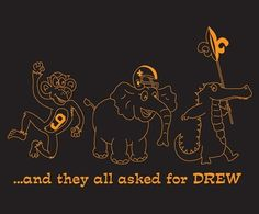 ...... And they all asked for Drew!