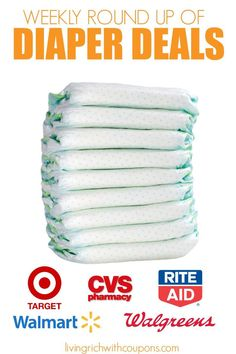 Weekly Round Up of the Best  Diaper Deals from All Your Favorite Stores