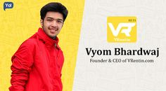 Vyom Bhardwaj Shares VRentin Story in an Interview with Yo! Success