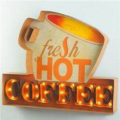 Lighted Hot Coffee Sign --- LOVE