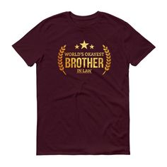 Men's World's Okayest Brother in law t-shirt - funny gifts for brother in law gifts
