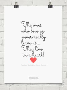 The ones who love us never really leave us… they live in a heart! by Svetlana Shchedrina | Lucky Optimist #36101