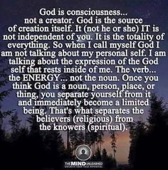 """phroyd: """" """"God"""" is NOT a mythical deity, on a golden throne, impregnating virgins to sacrifice his son … Spirituality is a connection to the energy of the Universe. Pantheism, Holistic Healing, Natural Healing, Spiritual Inspiration, Spiritual Awakening, Spiritual Path, Spiritual Growth, Talk To Me, Deep Thoughts"""