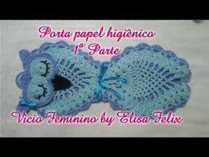 Porta papel higiênico coruja (parte 1) #69 Vicio Feminino by Elisa Felix - YouTube