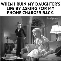 Photo shared by Whitney Fleming on January 15, 2021 tagging @snarkybreeders. Image may contain: 2 people, text that says 'WHEN I RUIN MY DAUGHTER'S LIFE BY ASKING FOR MY PHONE CHARGER BACK. @snarkybreeders'. Funny Mom Memes, Mom Humor, Party Hard, Phone Charger, Travel Pictures, More Fun, In The Heights, I Laughed, Beautiful Pictures