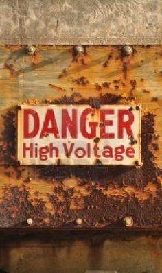 rust. danger. high voltage.