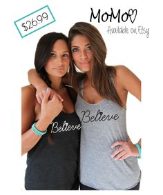 Believe Tank by MoMo!! This tank is great for working out or wearing around town, be sure to spread the inspiration while wearing it!  Check it out on Etsy!  Shop Name: EverythingBabydoll etsy.com/shop/EverythingBabydoll