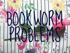 Bookworm Problems - Megan Time Blog #Bookworm #Books #Lifestyle #Problems