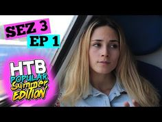 PLECAM LA MARE!!! | S3 EP1 | HTBP SUMMER EDITION - YouTube