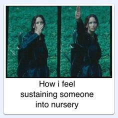 Sustaining someone to nursery