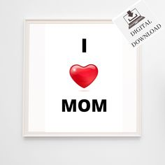 I love mom Wall Art, Instant Download Printable Poster Kids Room Decor. This is a nice gift for your own mother or for yourself. #minimalistart #printableart #etsy #digitaldownload #ilovemum #heartdesign #roomdecor Printable Poster, I Love Mom, Minimalist Art, Nursery Wall Art, Designer, Kids Room, Best Gifts, Room Decor, Printables