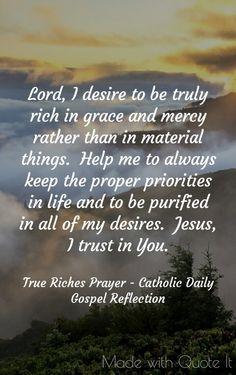 True Riches Prayer - Catholic Daily Gospel Reflection