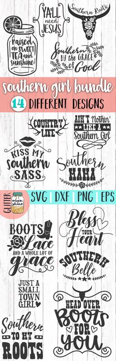 Perfect quotes for every Southern girl. #ad #quotes #southern #southerngirl #boots #cutfile #cricut #silhouette #svg #dxf #png #eps #etsy