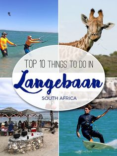 The top 10 best things to do in Langebaan - a small seaside town on the West Coast of South Africa - a haven for adventure and water sport lovers. Provinces Of South Africa, All About Africa, Hawaii Things To Do, Africa Destinations, Travel Destinations, Cultural Experience, Seaside Towns, Fishing Villages, Africa Travel