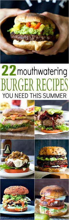 22 MOUTHWATERING BURGER RECIPES you need to make this summer! Trust me, these are some of the BEST burger recipes out there!