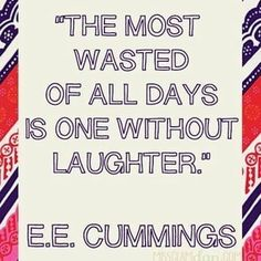 Laughter - e.e. cummings | #newlilydesigns on Instagram