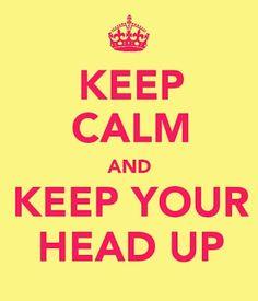 Head up...