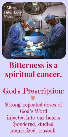 Bitterness, bitterness is like cancer, Psalm 119:11, Colossians 3:12-17