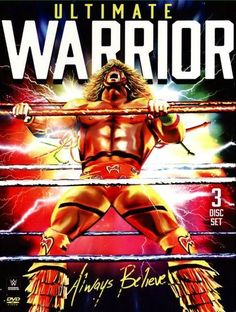 The ultimate warrior spoke in front of the live wwe audience for the first time in. Believe he was supposed to be the pre-goldberg of the day be. Ultimate warrior always believe watch online. The Ultimate Warrior, Wrestling Posters, Wrestling Wwe, Believe, Wwe Dvd, Stephanie Mcmahon, New Warriors, Wrestling Superstars, John Cena