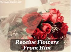receive flowers from him