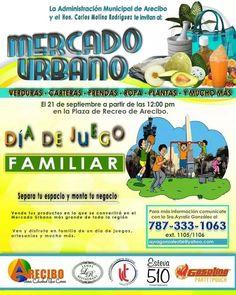 Mercado Urbano / Día de Juego Familiar @ Arecibo #sondeaquipr #mercadourbano #diadejuegofamiliar #arecibo #paralosninos