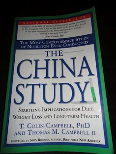 Highly recommended: The China Study