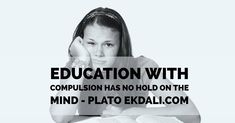 Education with compulsion has no hold on the mind - Plato Book Reviews For Kids, Charts For Kids, Primary School, Wall Design, Childrens Books, Kids Toys, Parenting, Mindfulness, Student