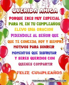 frases de cumpleaños para mi mejor amiga - Google Search Spanish Birthday Wishes, Happy Birthday Notes, Birthday Qoutes, Happy Birthday Wishes Quotes, Happy Birthday Images, Birthday Messages, Birthday Fun, Birthday Greetings, Birthday Cards