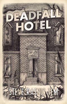 Weird Fiction Review: Deadfall Hotel