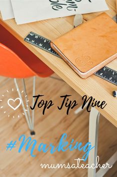 Top Tip Nine for Teachers - Marking #Marking #mumsateacher My blog and free Top Ten Tips sheet for teachers explains each of my tried and tested tips in detail.  Great tips for new and experienced teachers to try out. Emotional Rollercoaster, New Teachers, Teaching Tips, Top Ten, About Me Blog, Survival, Pure Products, Detail, Free
