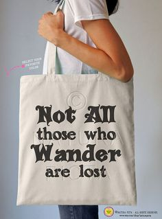 Not all those who wander are lost tote bag-literary by naturapicta