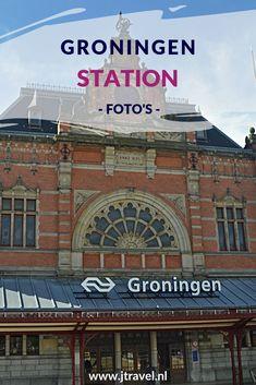 In 2019 is het Station van Groningen uitgeroepen tot het mooiste station van Nederland. Het is een fotogeniek station. Mijn foto's zie je in dit artikel. Kijk je mee? #groningen #stationgroningen #fotos #jtravel #jtravelblog