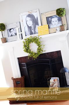 this mantle is a lot like ours...I love the wreath and the wire basket full of magazines. DO NOT like the large pictures of kids on display