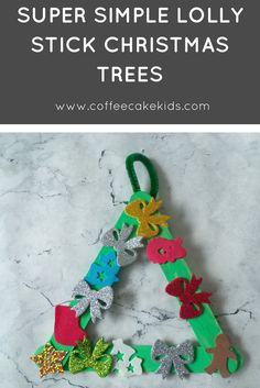 These super simple lolly stick Christmas trees need very little meterials, prep or input from adults - and  are great for fine motor skill practice!