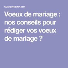 Voeux de mariage : nos conseils pour rédiger vos voeux de mariage ?