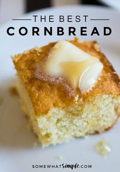 The Best Sweet Cornbread | somewhat simple
