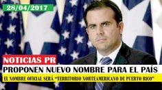 Gobierno cambiará el nombre oficial de Puerto Rico