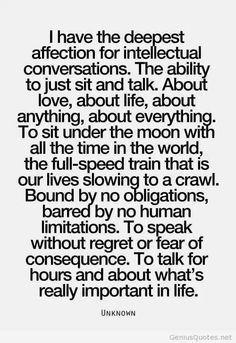 Agreed. These conversations make life so enjoyable and meaningful.